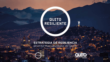 Metropolitan District of Quito Resilience Strategy